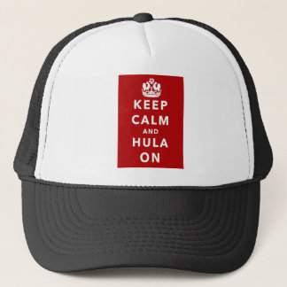 Keep Calm and Hula On Trucker Hat