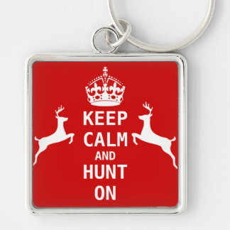 Keep Calm and HUNT ON Key Ring