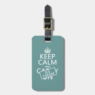 Keep Calm and Ice Cream Luggage Tag