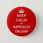 Keep Calm and Impeach Trump 6 Cm Round Badge