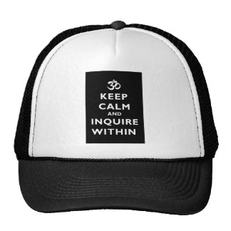 Keep Calm And Inquire Within Trucker Hat