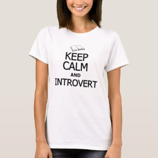 Keep Calm and Introvert T-Shirt