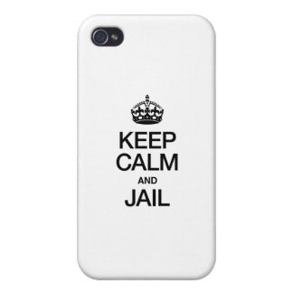 KEEP CALM AND JAIL iPhone 4 COVERS