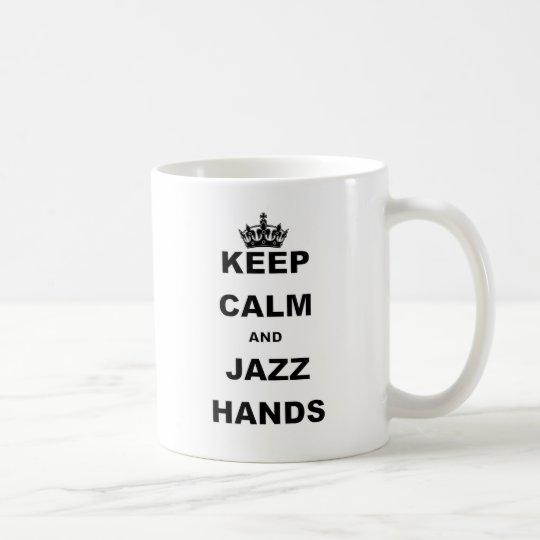 KEEP CALM AND JAZZ HANDS.png Coffee Mug