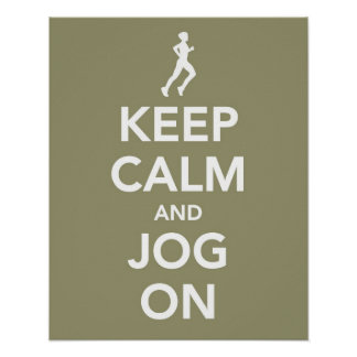Keep Calm and Jog On poster
