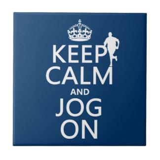 Keep Calm and Jog On Ceramic Tile