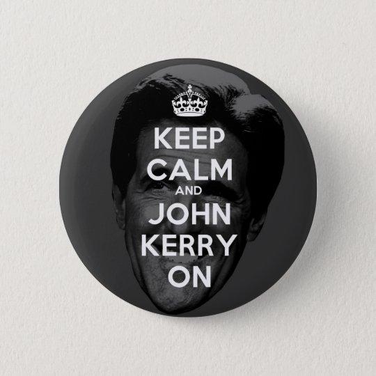 Keep Calm and John Kerry On 6 Cm Round Badge