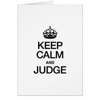 KEEP CALM AND JUDGE GREETING CARD