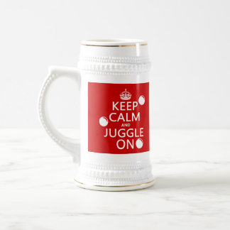Keep Calm and Juggle On (in any color) Beer Stein