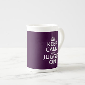 Keep Calm and Juggle On (in any color) Tea Cup