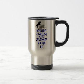 Keep Calm and Jump For It Horse Travel Mug