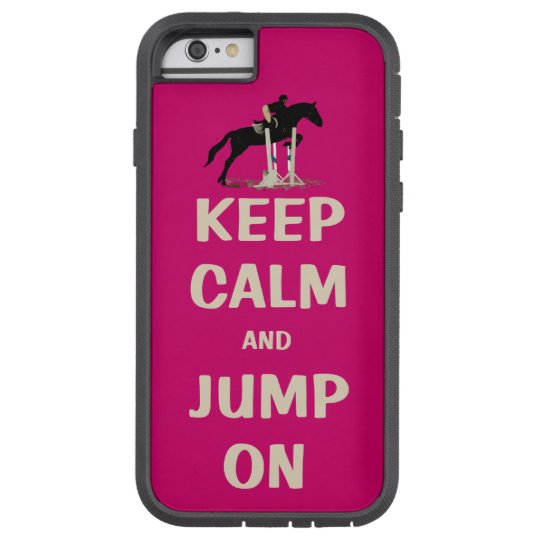 Keep Calm and Jump On Pink Horse Tough