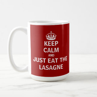 Keep Calm and Just Eat The Lasagne Basic White Mug