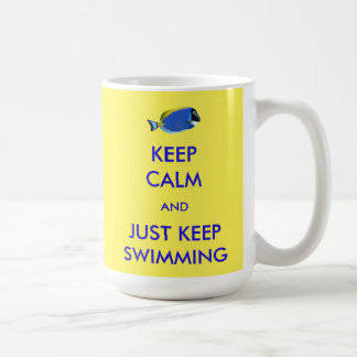 Keep Calm and Just Keep Swimming Basic White Mug