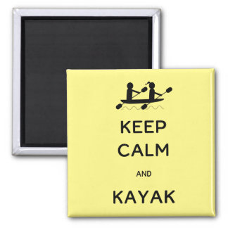 Keep Calm and Kayak with Me Square Magnet