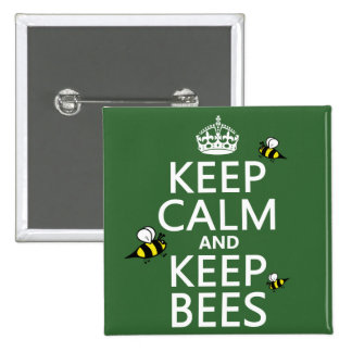 Keep Calm and Keep Bees - all colours 15 Cm Square Badge