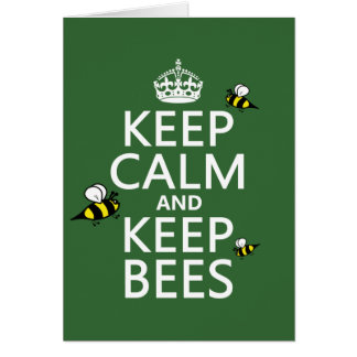 Keep Calm and Keep Bees - all colours Greeting Cards