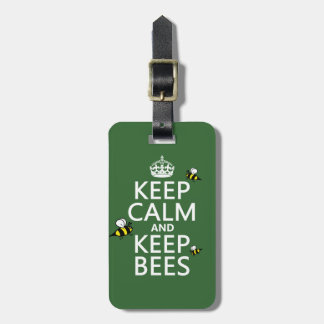 Keep Calm and Keep Bees - all colours Luggage Tag