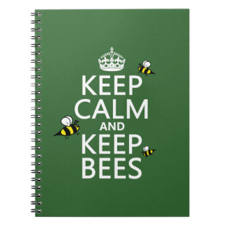 Keep Calm and Keep Bees - all colours Notebook