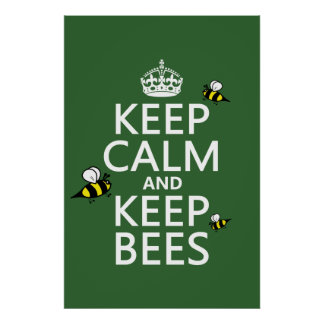 Keep Calm and Keep Bees - all colours Poster