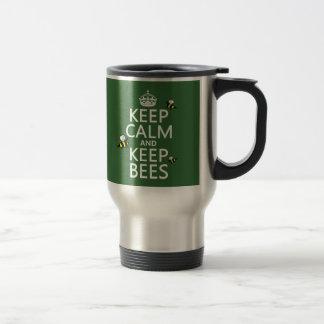 Keep Calm and Keep Bees - all colours Travel Mug