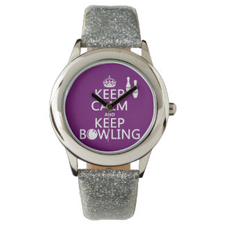 Keep Calm and Keep Bowling - all colours Watch