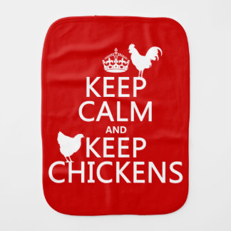 Keep Calm and Keep Chickens (any background color) Burp Cloth