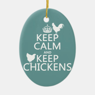 Keep Calm and Keep Chickens (any background color) Ceramic Oval Decoration