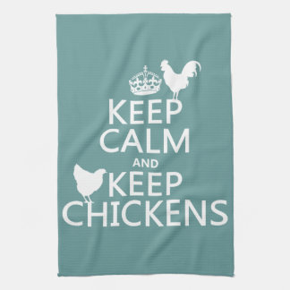 Keep Calm and Keep Chickens (any background color) Hand Towels