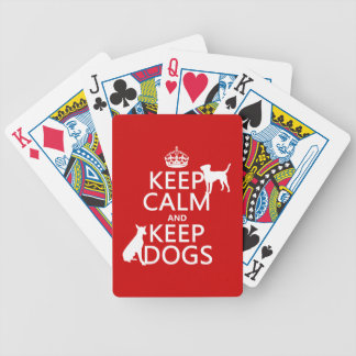 Keep Calm and Keep Dogs - all colours Bicycle Playing Cards