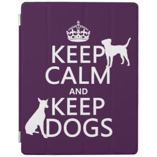 Keep Calm and Keep Dogs - all colours iPad Cover