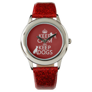 Keep Calm and Keep Dogs - all colours Watches