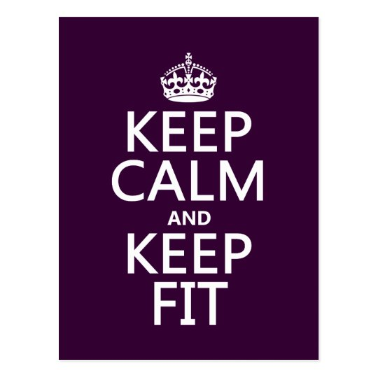 Keep Calm and Keep Fit (customise colours) Postcard