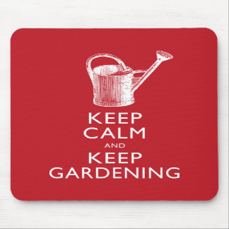 Keep Calm and Keep Gardening Gardener s Funny Mousepad