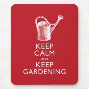 0a29fd24 Keep Calm and Keep Gardening Gardener's Funny Mouse Mat