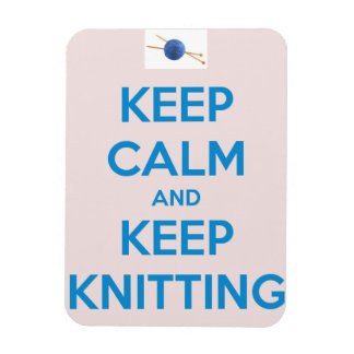Keep Calm and Keep Knitting Magnet Magnets