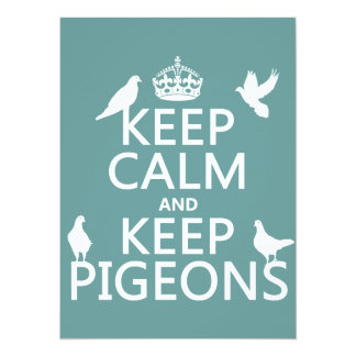 Keep Calm and Keep Pigeons - all colours 14 Cm X 19 Cm Invitation Card