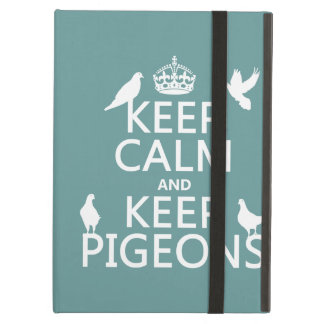 Keep Calm and Keep Pigeons - all colours iPad Air Cover