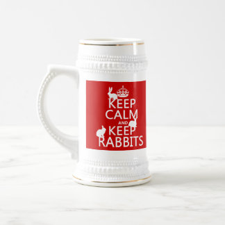 Keep Calm and Keep Rabbits - all colors Beer Stein