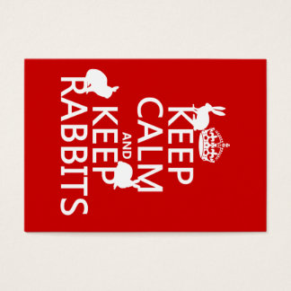 Keep Calm and Keep Rabbits - all colors Business Card