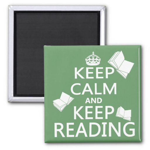 Keep Calm and Keep Reading Magnet