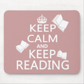 Keep Calm and Keep Reading Mouse Pads