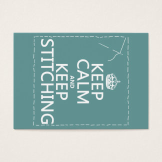 Keep Calm and Keep Stitching (all colors) Business Card