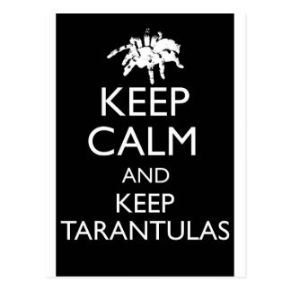 Keep Calm And Keep Tarantulas Postcard