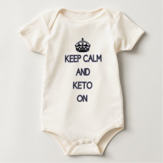 Keep Calm and Keto On, for those Keto'ing Baby Bodysuit