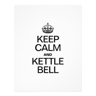 KEEP CALM AND KETTLE BELL FLYER DESIGN