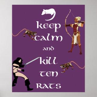 Keep Calm and Kill Ten Rats MMORPG Gamer Poster