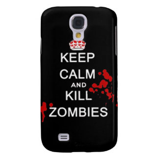 Keep Calm and kill zombies carry on zombie horror Galaxy S4 Case
