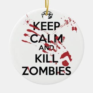 Keep Calm and Kill Zombies Christmas Ornament