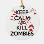Keep Calm and Kill Zombies Round Ceramic Decoration